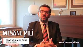 Mesane Pili Nedir? - Prof. Dr. Rahmi Onur