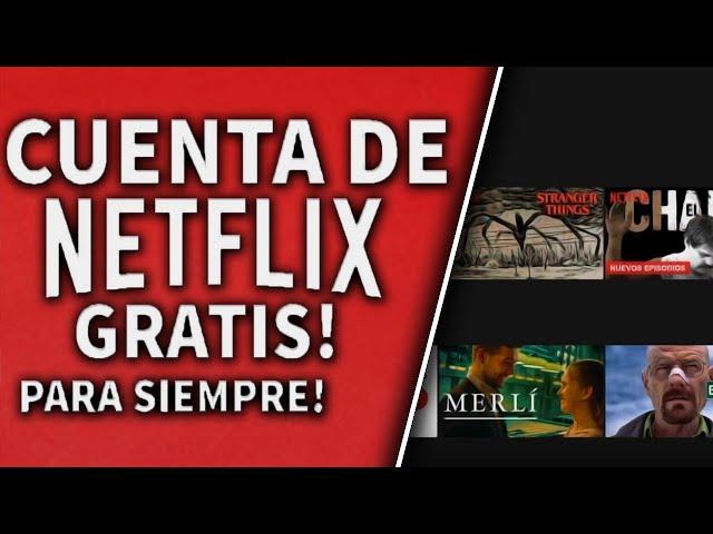 COMO TENER NETFLIX GRATIS AGOSTO 2018 (NUEVO METODO) (EL MEJOR DE TODOS)