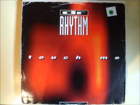 Dr. Rhythm - Touch Me