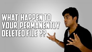 What happens when you delete files | Is it possible to recover deleted files