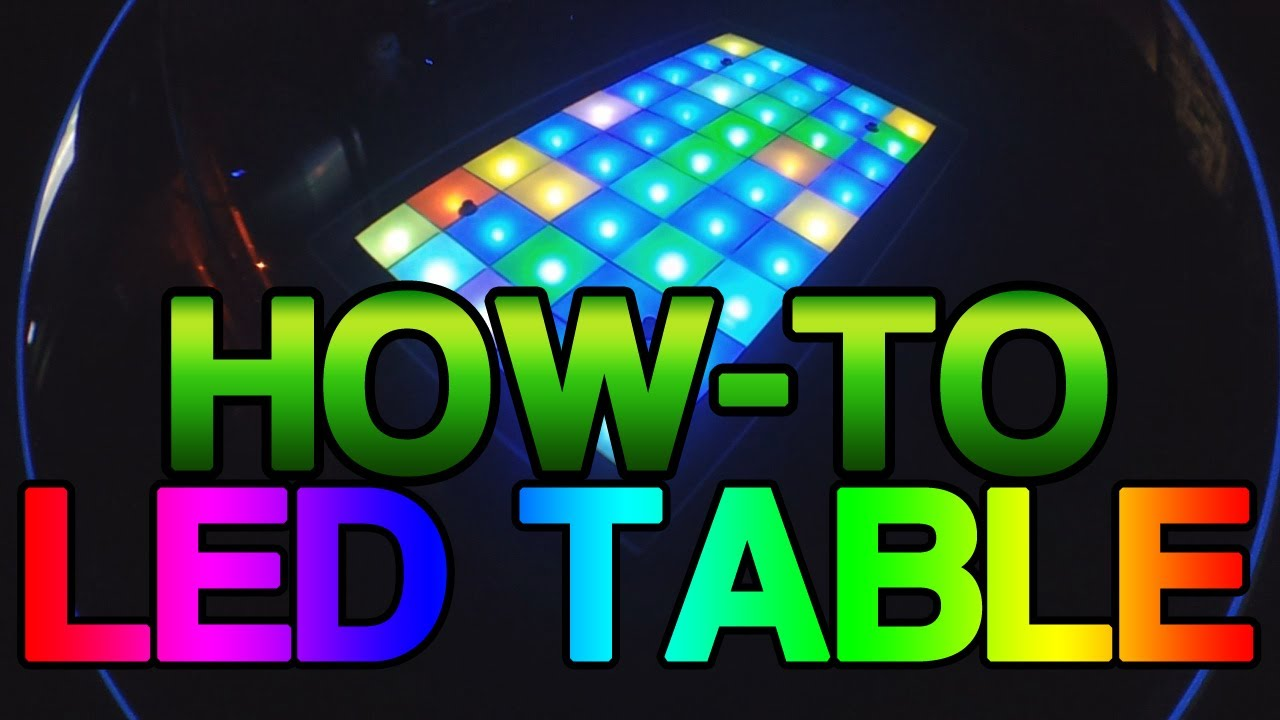 [How-to] Make an LED Table