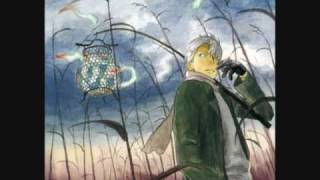 The sore feet song ||Mushishi openign Full||
