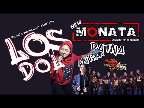 NEW MONATA - LOS DOL (COVER) RATNA ANTIKA