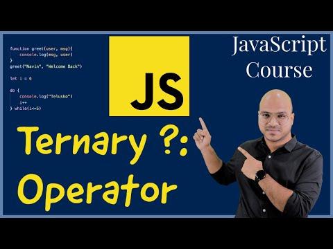 #13 Ternary Operator in JavaScript