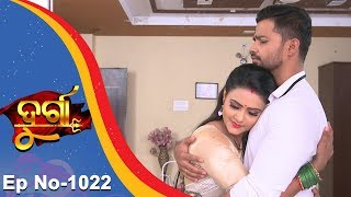 Durga | Full Ep 1022 | 19th Mar 2018 | Odia Serial - TarangTV