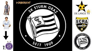 Sturm ist wichtiger als jeder Spieler! SCR Altach - SK Sturm Graz Vorbericht Tip. Bundesliga 36.Stg.