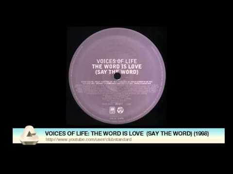 VOICES OF LIFE: THE WORD IS LOVE  (SAY THE WORD) (1998)