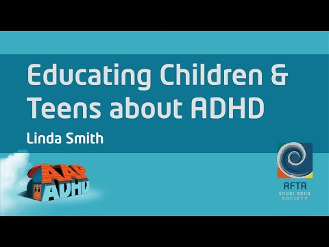 Educating Children and Teens About Having ADHD
