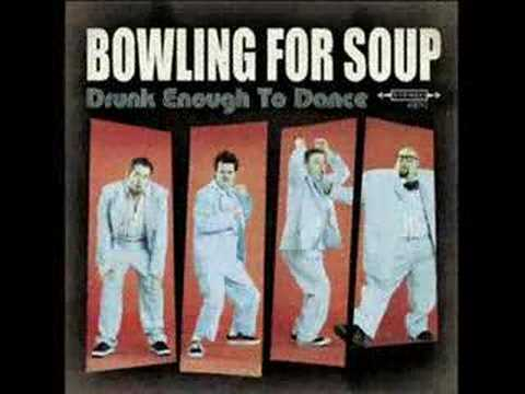 Bowling For Soup - Girl All The Bad Guys Want - Drunk Enough