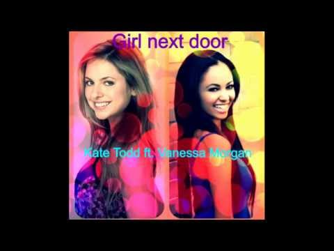 Girl next door Mashup  Vanessa Morgan and Kate Todd