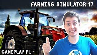 FARMING SIMULATOR 17 2017 PO POLSKU | SYMULATOR FARMY - PIERWSZY GAMEPLAY PL