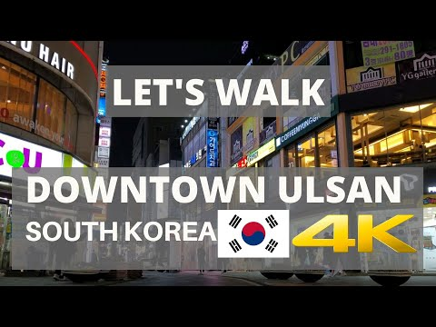 LET'S WALK & EXPLORE SOUTH KOREA IN 4K || NIGHTLIFE DOWNTOWN ULSAN SIGHTS, PEOPLE & STORES ASMR