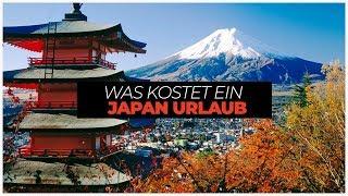 Was KOSTET ein JAPAN URLAUB?