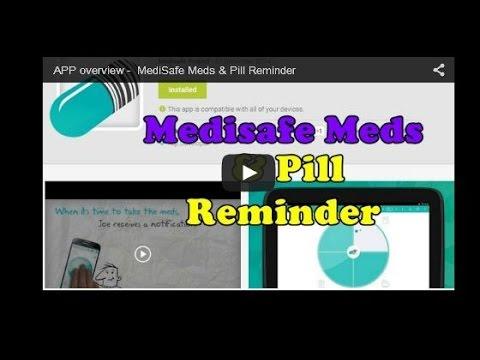 APP Overview - MediSafe Meds And Pill Reminder