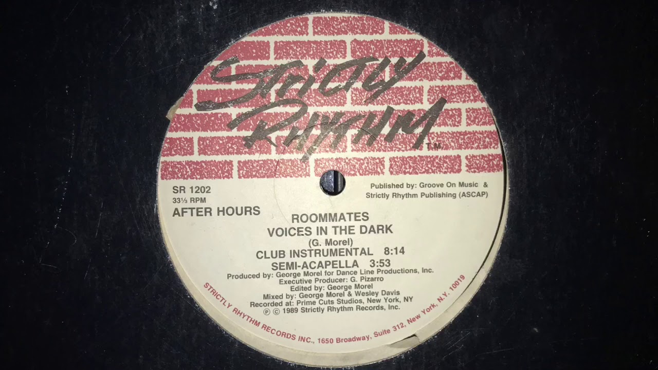 Roommates - Voices In The Dark (Club Instrumental) Strictly Rhythm 1989
