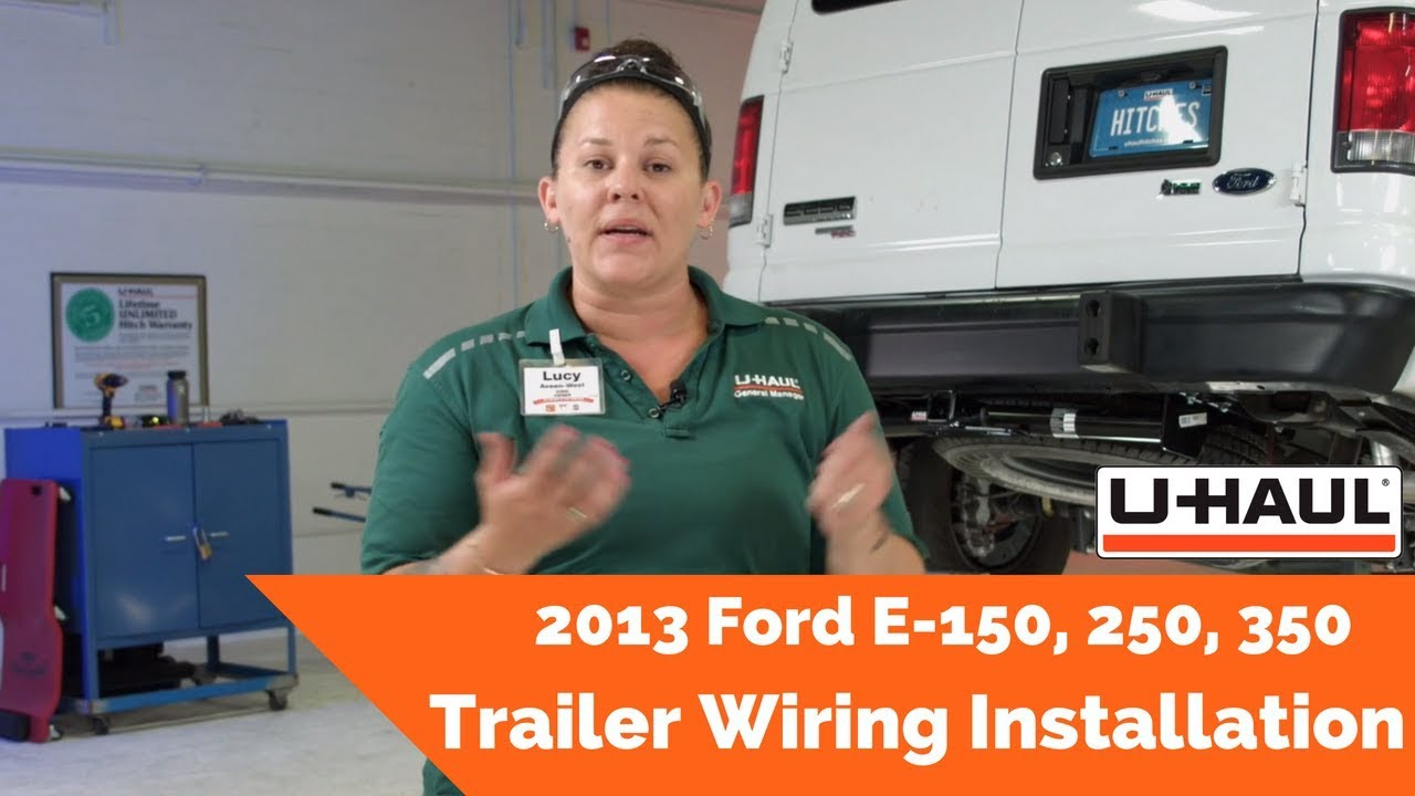 2013 ford e-150, 250, 350 trailer wiring installation - youtube  youtube