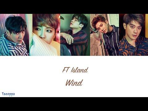 FT Island - Wind [Hangul ll Romanized ll English Lyrics]