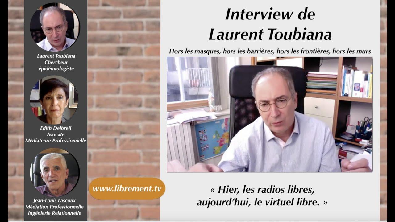Download Interview de Laurent Toubiana, chercheur, docteur en physique et épidémiologiste