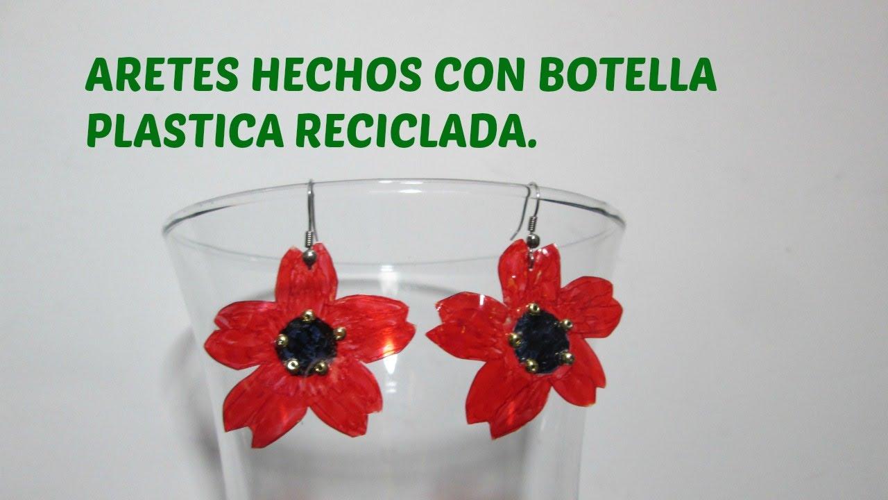 Aretes hecho con botella de plastico reciclada - Botellas de plastico manualidades ...