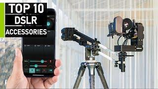 Top 10 Coolest DSLR Camera Gad…