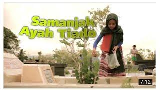 Download lagu #sazqiarayani #laguminang | SAMANJAK AYAH TIADO | SAZQIA RAYANI | Channel Sazqia Rayani |