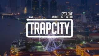 Wildfellaz & JAEGER - Cyclone