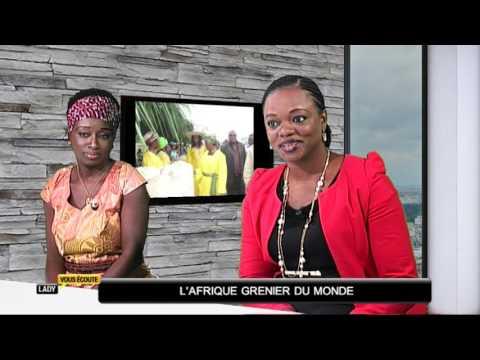 Lady vous écoute -  L'Afrique, grenier du monde