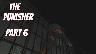 The Punisher (PC w/1080p mod) Gameplay Part 6