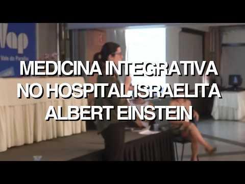 Medicina Integrativa no Hospital Israelita Albert Einstein | Adriana Gasparini