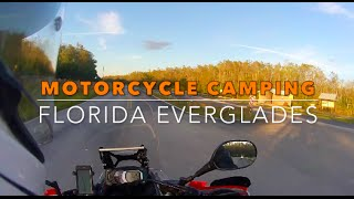Motorcycle Camping FLORIDA EVERGLADES
