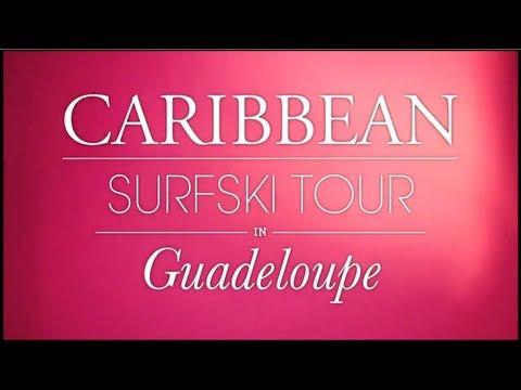 Caribbean Surf Ski Tour 2011 - Guadeloupe