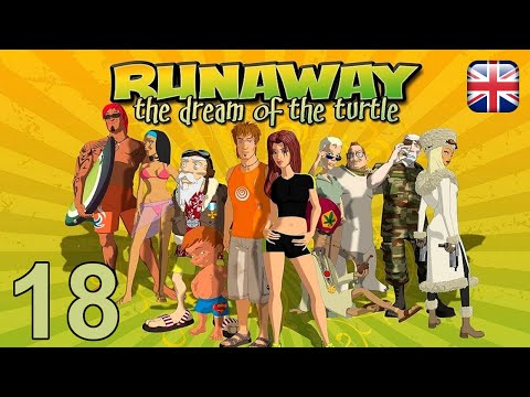 Runaway 2: The Dream Of The Turtle - [18] - [Ch. Six Part 1] - English Walkthrough -  No Commentary |