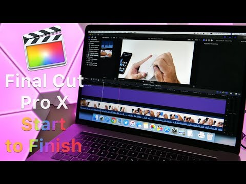 Final Cut Pro X - Editing From Start to Finish