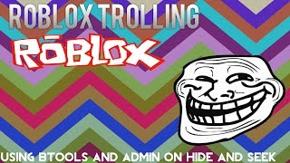 Roblox Trolling: Using btools and admin on Hide and Seek