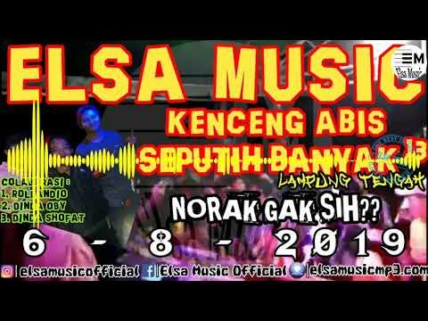 🔴 [[NEW]] KENCENG ABIS ELSA MUSIC LIVE SEPUTIH BANYAK 13