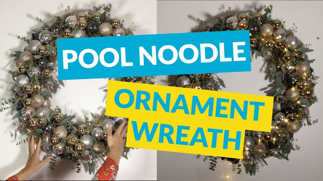 Christmas Themed Pool Floats.Ornament Wreath Made From A Pool Noodle