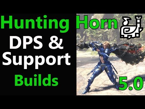 MHW: DPS & Healer Horn Builds   Mixed set   Support   Guide   Tips