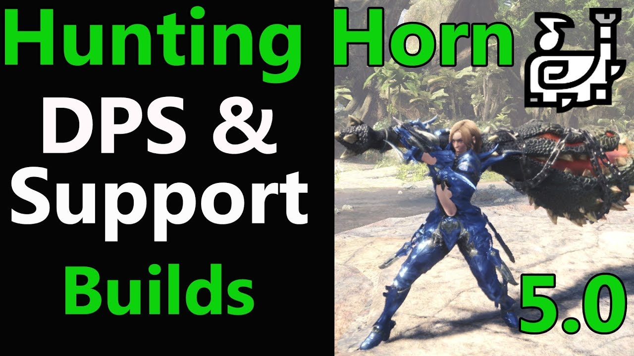 Mhw Dps Healer Horn Builds Mixed Set Support Guide Tips