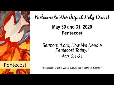 Holy Cross Lutheran Church Worship (May 31th, 2020)