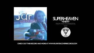 """Superheaven - """"Knew"""" (Official Audio)"""