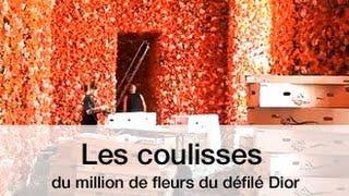 Exclu  les coulisses du million de fleurs du défilé Dior