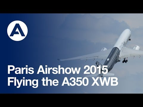 Paris Air Show 2015: Flying the A350 XWB