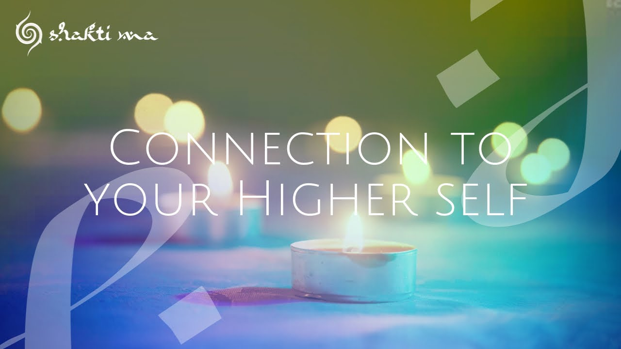 CONNECTION TO YOUR HIGHER SELF MEDITATION