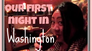Vlog Our First Night Washington