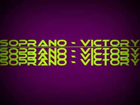 Soprano - Victory + Lyrics