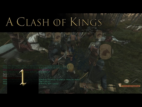 ACOK - A Soldier For The North - Mount And Blade Warband A Clash Of Kings 3.0 Gameplay Part 1