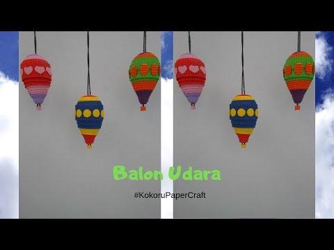 DIY  Balon Udara dari Kokoru Paper