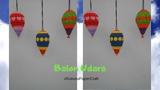 Download Video DIY  Balon Udara dari Kokoru Paper MP3 3GP MP4