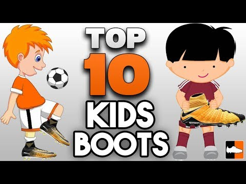 Boots for Kids Top 10 Best Soccer Cleats for Children