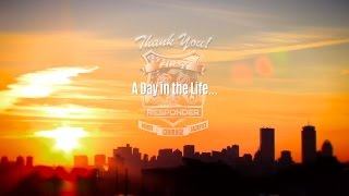 """Thank You First Responder - OFFICIAL Music Video:  """"A Day In the Life…"""""""